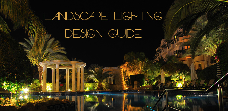 Landscape lighting design guide ledwatcher for Landscape design guide
