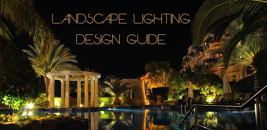Landscape Lighting Design Guide Ledwatcher