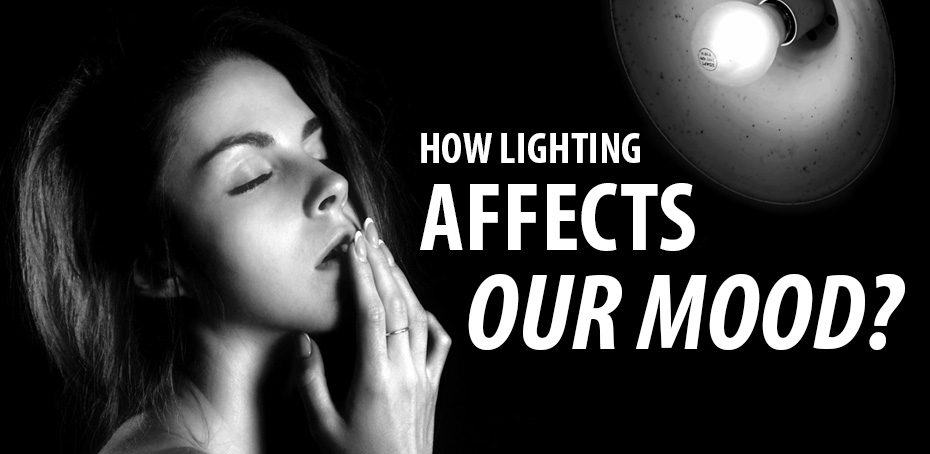 How lighting affects our mood?