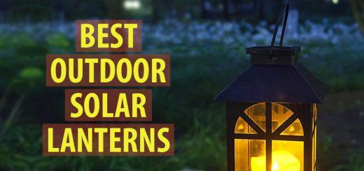 Best Outdoor Solar Lanterns