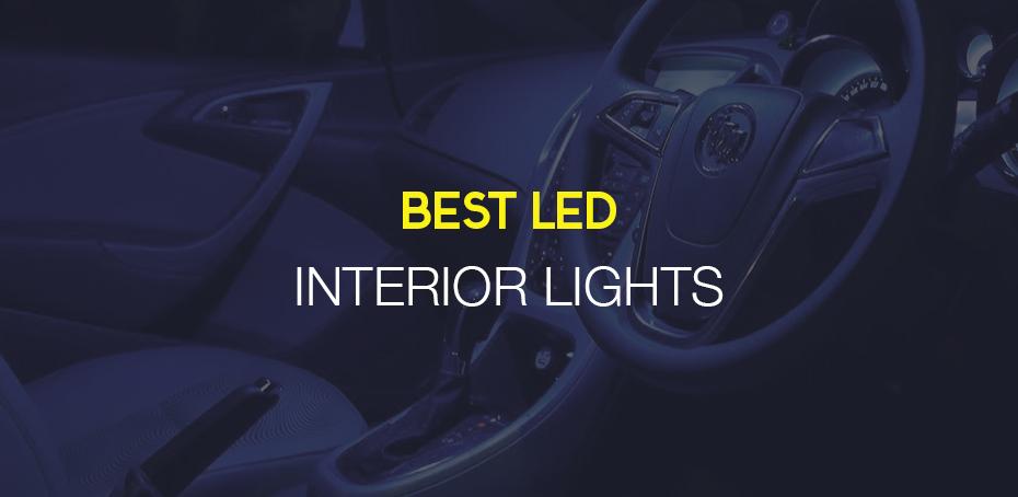 Best Led Interior Lights Ledwatcher