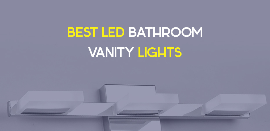Best Led Bathroom Vanity Lights Ledwatcher