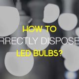 how to dispose of LED bulbs